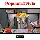 PopcornTrivia Promotional Office Space Google