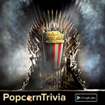 PopcornTrivia Promotional Thrones Google